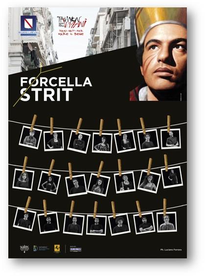 «Forcella strit»